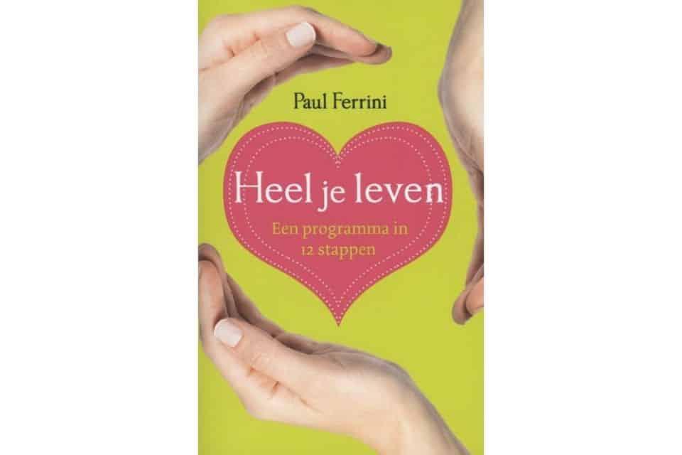 'Heel je leven' van Paul Ferrini
