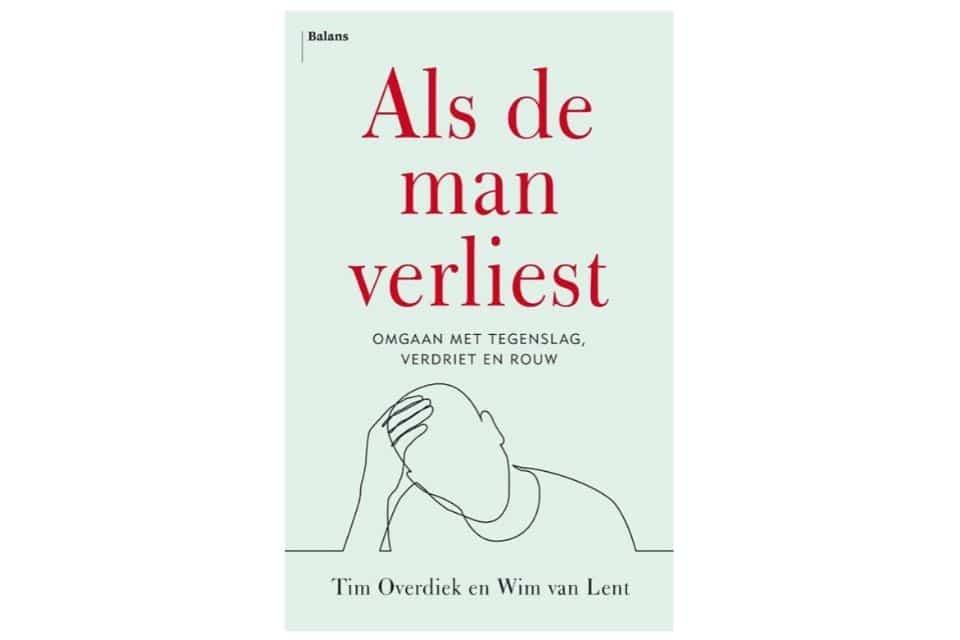 'Als de man verliest' van Tim Overdiek en Wim van Lent